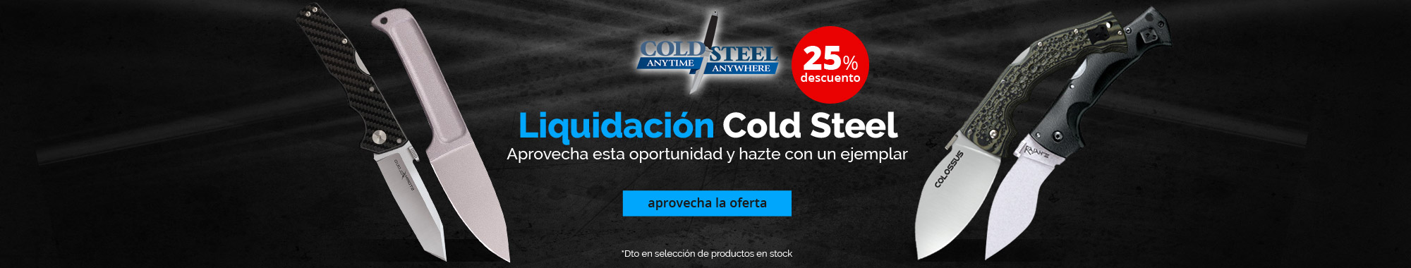 25% dto Cold Steel